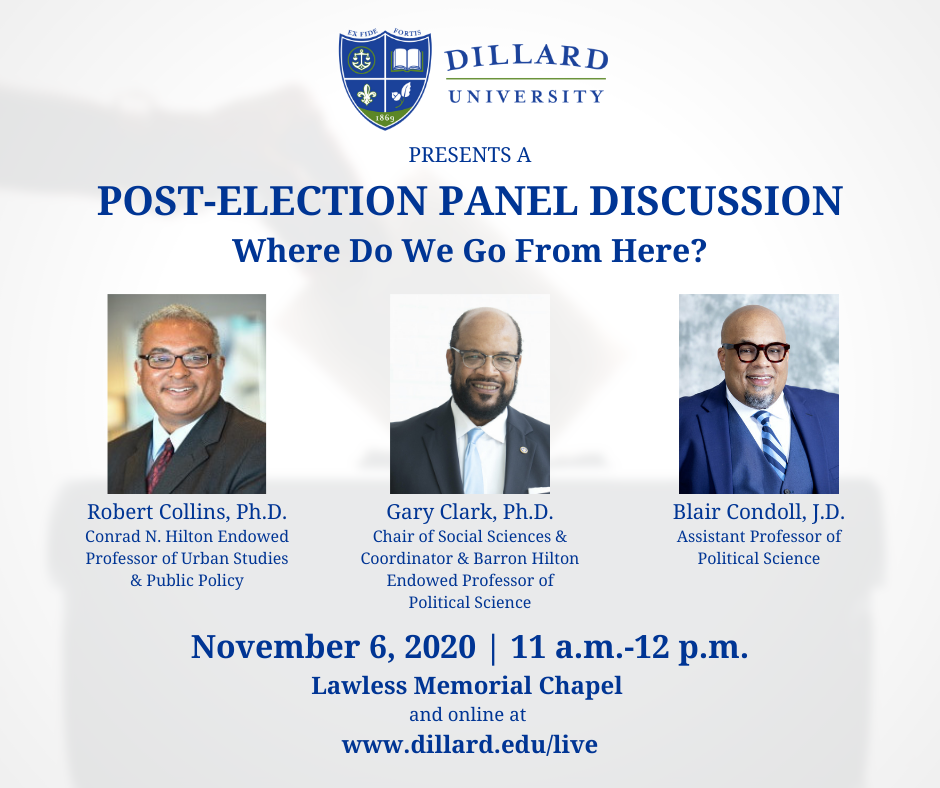 Dillard University Post-Election Panel Discussion